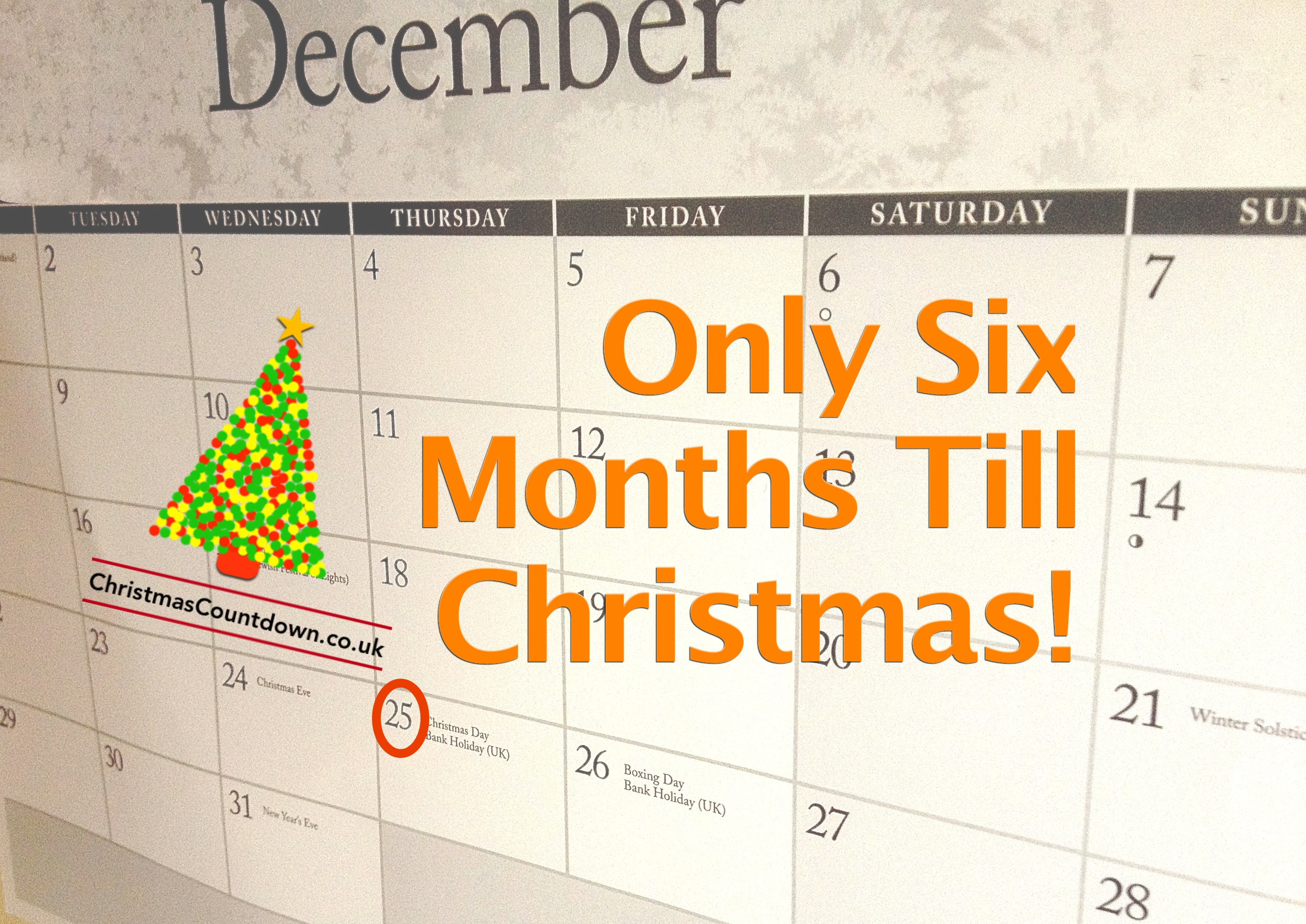 Until Christmas.Six Months Until Christmas 2014