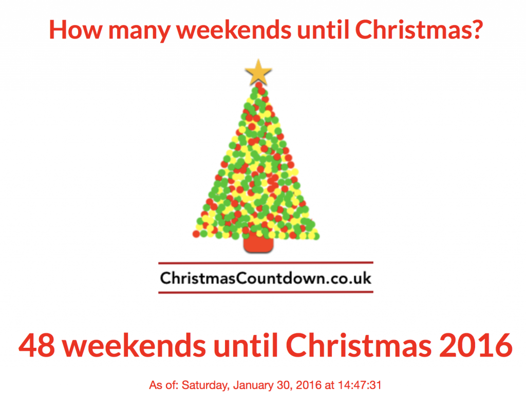 48 weekends until Christmas 2016