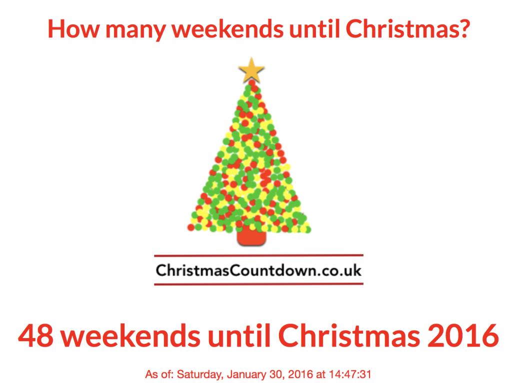 48 weekends until Christmas 2016