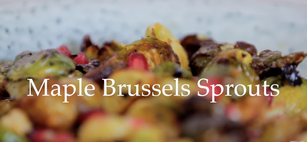 Maple Brussel Sprouts Recipe