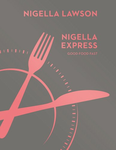 Nigella Express: Good Food Fast (Nigella Collection) by Nigella Lawson