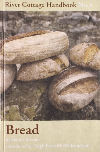Bread: River Cottage Handbook No. 3 by Daniel Stevens