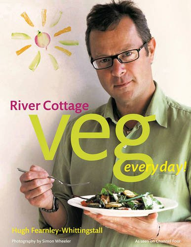 River Cottage Veg Every Day! (River Cottage Every Day) by Hugh Fearnley-Whittingstall