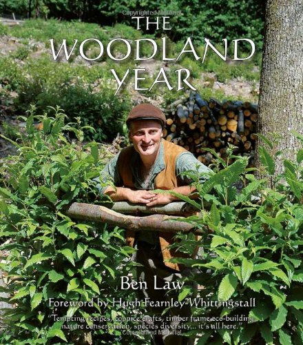 The Woodland Year: 1 by Ben Law