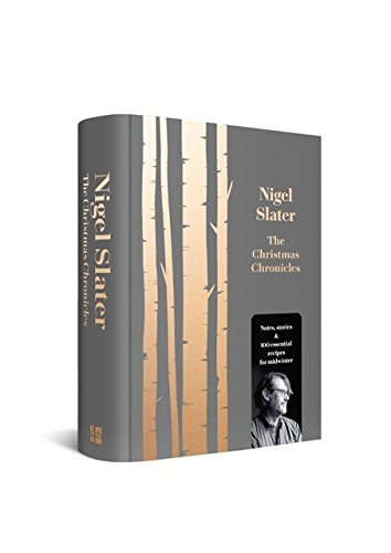 The Christmas Chronicles by Nigel Slater