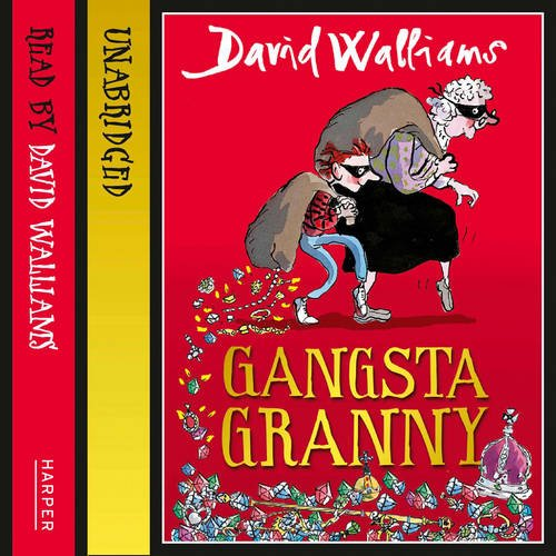 Gangsta Granny by David Walliams