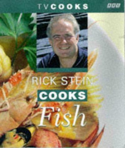Rick Stein Cooks Fish (TV Cooks) by Rick Stein